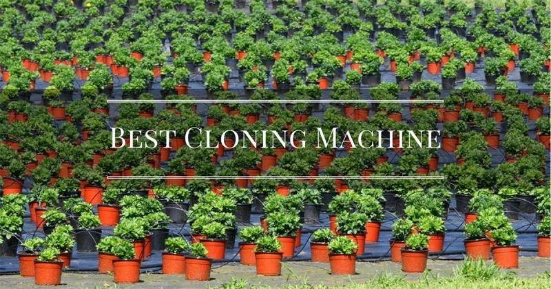 Best cloning machines