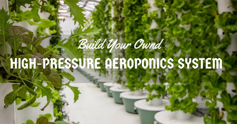 how to build high-pressure aeroponics system